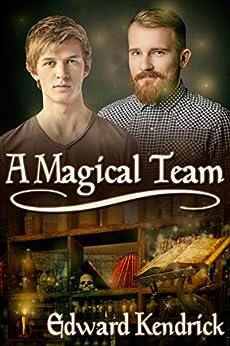 A Magical Team by [Kendrick, Edward]