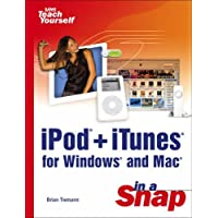 iPod+iTunes for Windows and Mac in a Snap (Sams Teach Yourself in a Snap)