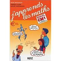 J'apprends les maths : Mathématiques, CM1 (Manuel + Fichier)