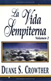 img - for La Vida Sempiterna, Volumen 2 (Spanish Edition) book / textbook / text book