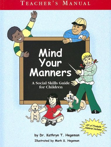 Read Online Mind Your Manners: A Social Skills Guide for Children pdf