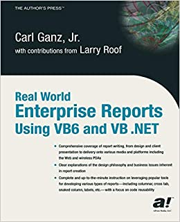 Real World Enterprise Reports Using VB6 and VB  NET (Books