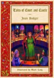 Tales of Court and Castle, Joan Bodger, 0887766145