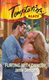 img - for Flirting With Danger (Blaze) book / textbook / text book
