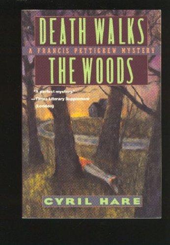 Death Walks the Woods (A Francis Pettigrew - Wood Francis