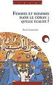 Femmes et hommes dans le Coran : Quelle égalité ? par Asma Lamrabet