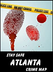 Stay Safe Crime Map of Atlanta