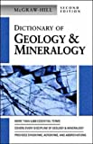 Dictionary of Geology & Mineralogy (McGraw-Hill Dictionary of)