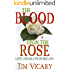 The Blood Upon the Rose: A Novel of Love and Irish Freedom (Women of Courage Book 2)