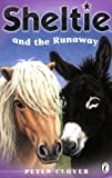"Sheltie and the Runaway: AND ""Sheltie Finds a Friend"""