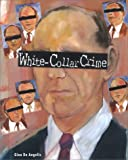 White-Collar Crime, B. Marvis and Gina DeAngelis, 0791042790