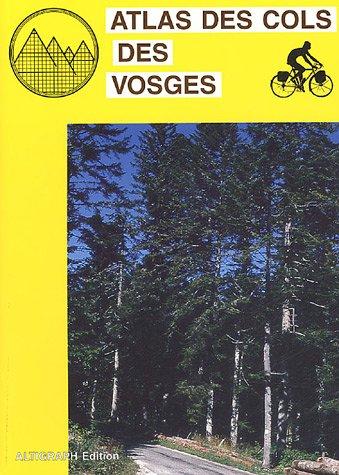 Atlas des cols des Vosges: Amazon.es: Jacques Roux: Libros en idiomas extranjeros