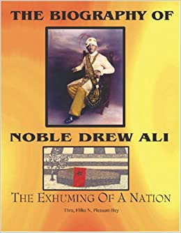 Noble Drew Ali The Exhuming Of A Nation Download