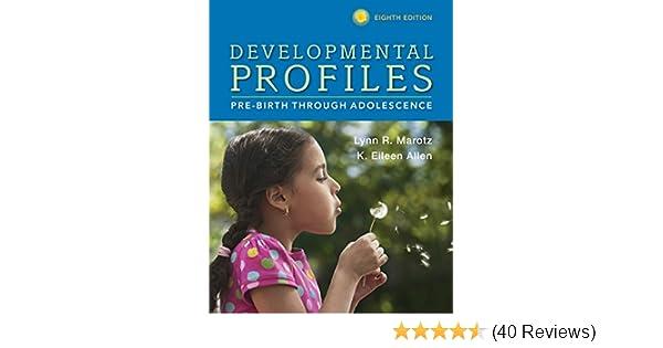 Amazon developmental profiles pre birth through adolescence amazon developmental profiles pre birth through adolescence 9781305088313 lynn r marotz k eileen allen books fandeluxe Image collections