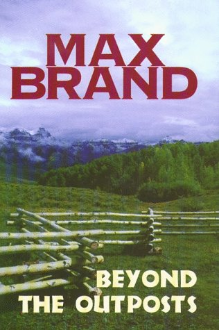 book cover of Beyond the Outposts
