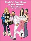 Rock 'n' Pop Stars of the Sixties Paper Dolls, Tom Tierney, 0486415589