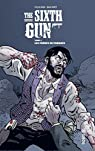 The Sixth Gun, tome 4 : Les frères de Penance par Hurtt