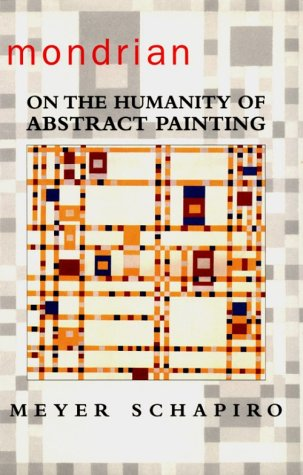Mondrian: On the Humanity of Abstract Painting