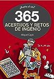 365 acertijos y retos de ingenio (Cajon Desastre)