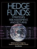 img - for Hedge Funds: Strategies, Risk Assessment, and Returns book / textbook / text book