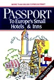 Passport to Europe's Small Hotels and Inns, Beverly Beyer and Ed A. Rabey, 0471582980