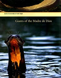 Giants of the Madre De Dios