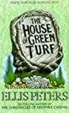 Front cover for the book The House of Green Turf by Ellis Peters