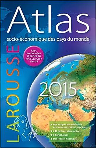 Télécharger en ligne Atlas socio-économique des pays du monde 2015 epub pdf