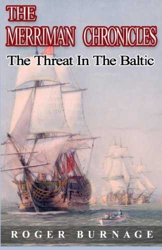 The Threat in the Baltic (The Merriman Chronicles) (Volume 5) [Roger Burnage] (Tapa Blanda)