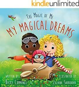 My Magical Dreams (The Magic of Me Series Book 3)
