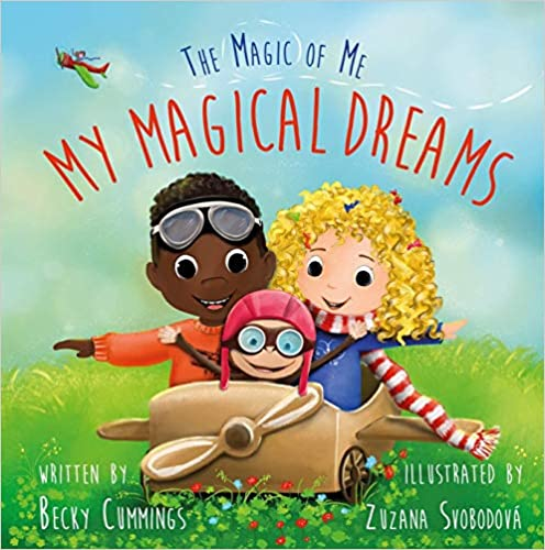 My Magical Dreams (The Magic of Me Series - Encouragement Gifts for Kids, Uplifting Books for Graduation)