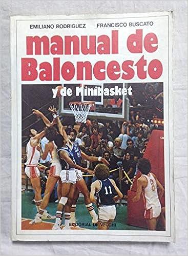 MANUAL DE BALONCESTO Y DE MINIBASKET: Amazon.es ...