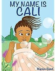 My name is Cali