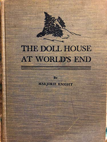 The Doll House at World's End