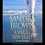 A Whole New Light | Sandra Brown