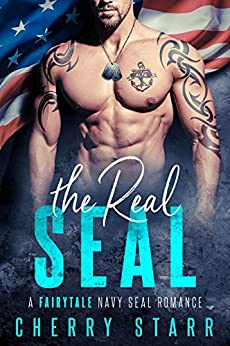 Download for free The Real SEAL: A Fairytale Navy SEAL Romance