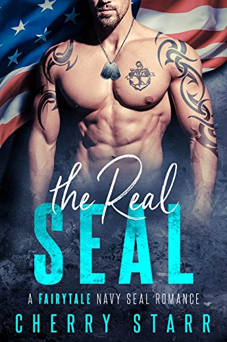 The Real SEAL: A Fairytale Navy SEAL