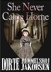 She Never Came Home