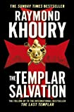 The Templar Salvation by Raymond Khoury front cover