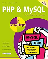 PHP and MySQL in easy steps, 2nd edition teaches the user to write PHP server-side scripts and how to make MySQL database queries. It has an easy-to-follow style that will appeal to: anyone who wants to begin producing data-driven web pages. ...