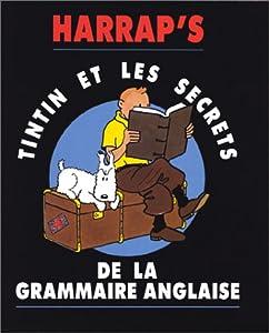"""Afficher """"Tintin et les secrets de la grammaire anglaise"""""""