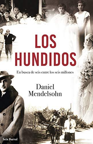 Los hundidos (Biblioteca Breve) por Daniel Mendelsohn,Bellver Martínez, Mari Carmen