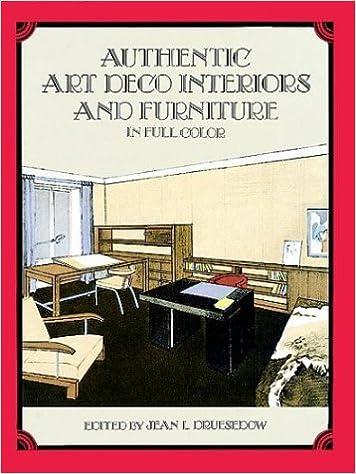 Authentic Art Deco Interiors And Furniture In Full Color: Jean L.  Druesedow: 9780486296357: Amazon.com: Books