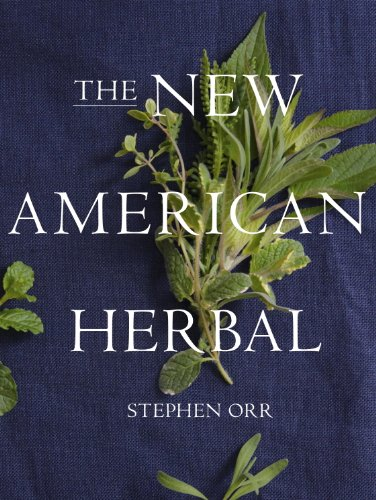 The New American Herbal by [Orr, Stephen]