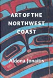 img - for Art of the Northwest Coast book / textbook / text book