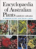 Encyclopedia of Australian Plants Suitable for Cultivation, Rodger Elliot and David L. Jones, 085091213X
