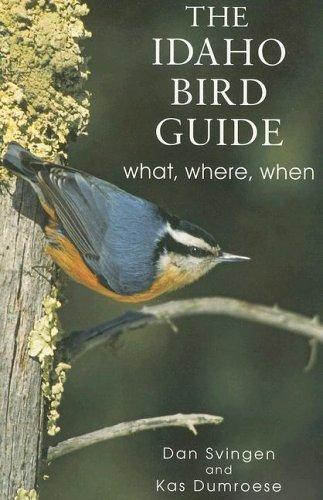 The Idaho Bird Guide: What, Where, When