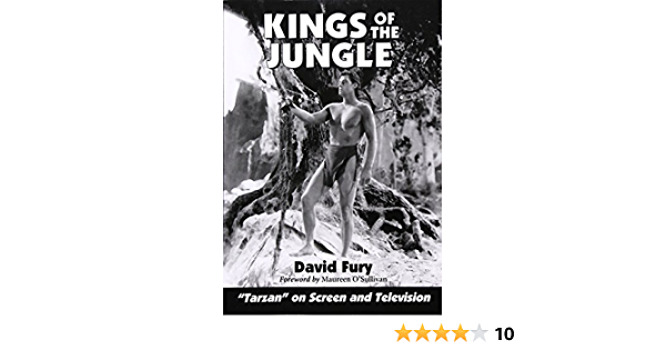 """Kings of the Jungle: An Illustrated Reference to """"Tarzan"""" on Screen and Television (Illustrated Reference to Tarzan on Screen and Television) ..."""