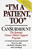 I'm a Patient, Too., Albert F. Hill and Paul K. Hamilton, 0941130223