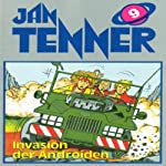 Invasion der Androiden (Jan Tenner Classics 9) | Horst Hoffmann